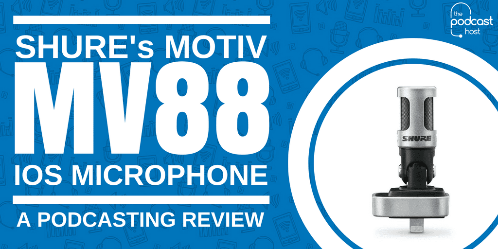 Shure's MOTIV MV88 iOS Microphone Review