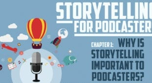 Storytelling for Podcasters c1 Why is Storytelling Important for Podcasters