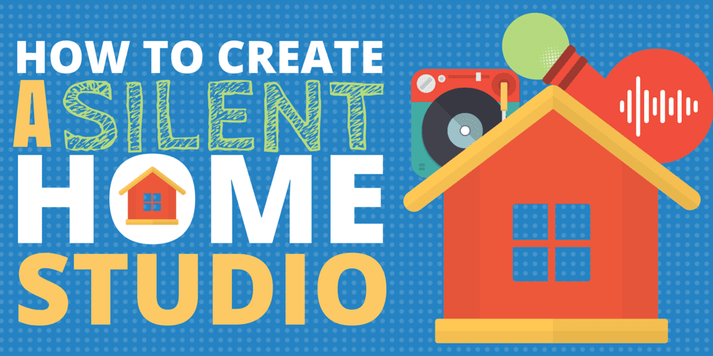 How to Create a Silent Home Studio & Improve Your Podcast Audio