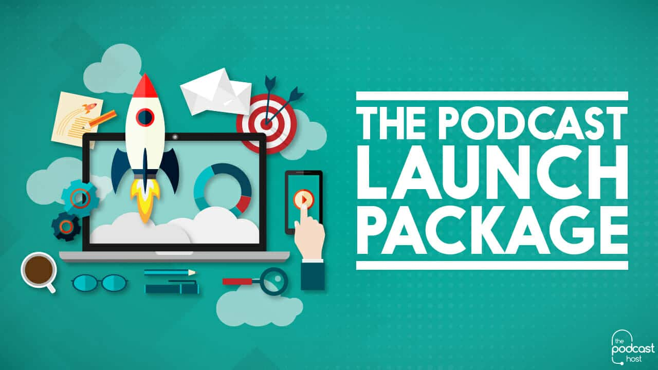 Podcast Launch Package
