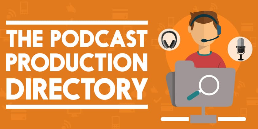 The Podcast Production Directory