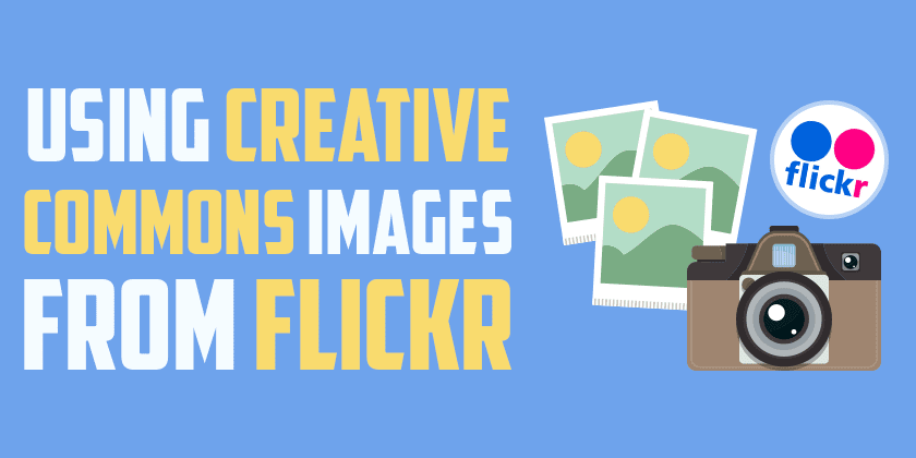 Using Creative Commons Images from Flickr