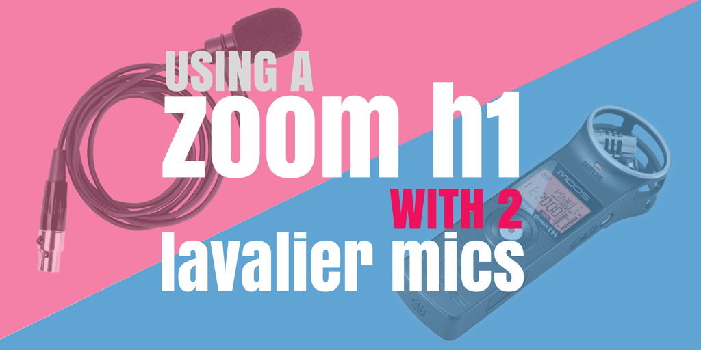 Using a Zoom H1 With 2 Lavalier Mics