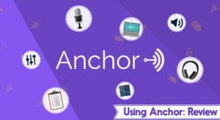Using Anchor: Review
