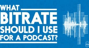 What bitrate should I use for a podcast