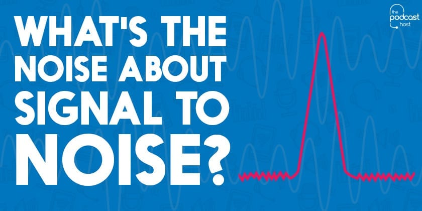 What's the noise about Signal-to-Noise?