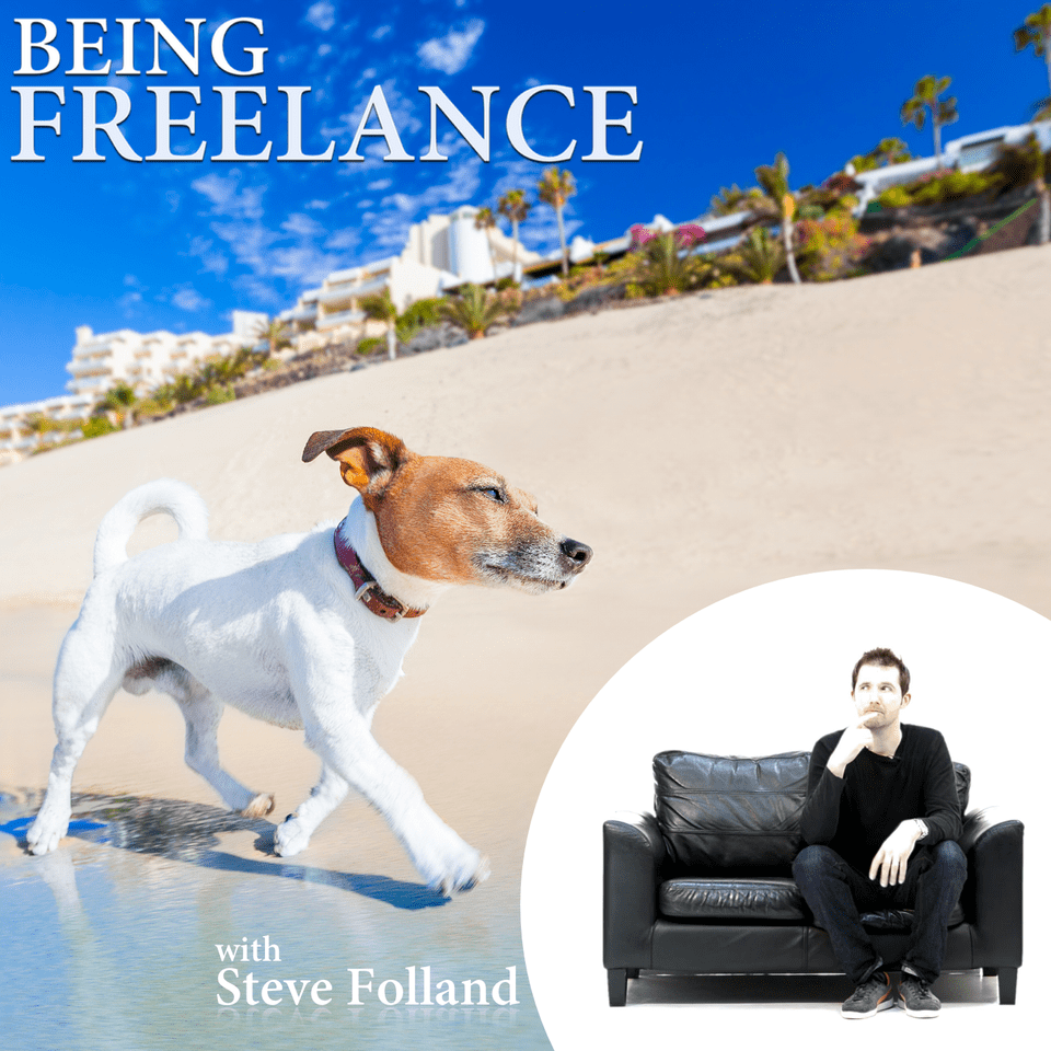 Steve Folland from Being Freelance: Podcaster Showcase