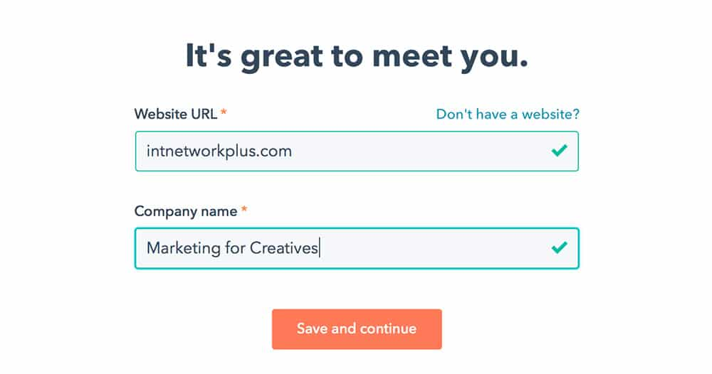 Enter your website and company name when you register on HubSpot