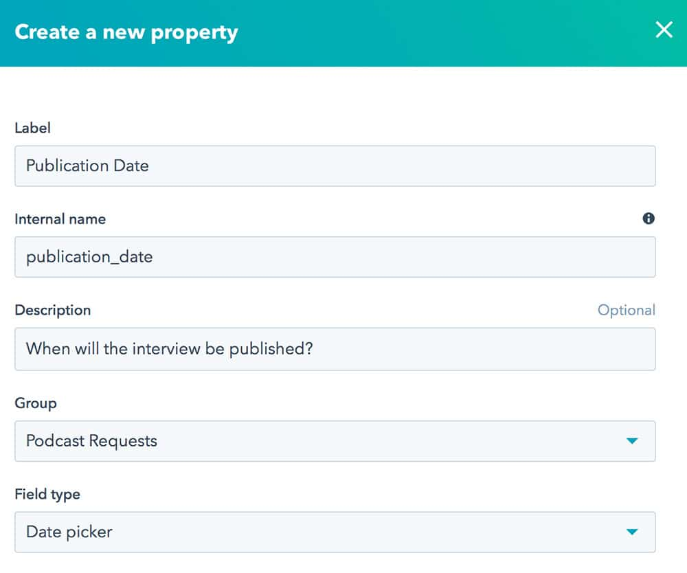 Creating properties in the HubSpot system for collecting an information about a podcast guest