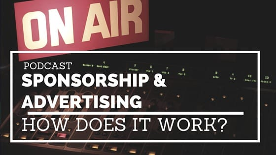 Podcast sponsorship and advertising