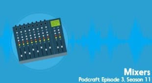 podcast mixers - podcraft