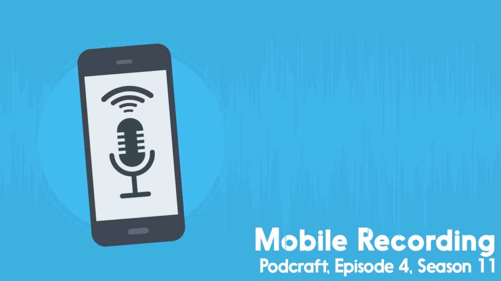 Podcraft Mobile Recording