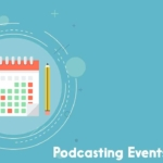 podcasting events 2019