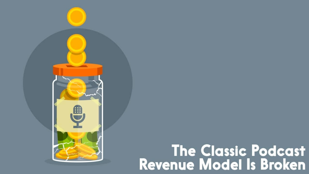 podcast revenue model