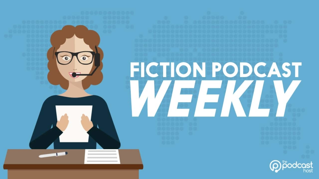 Fiction Podcast Weekly - finding podcast news