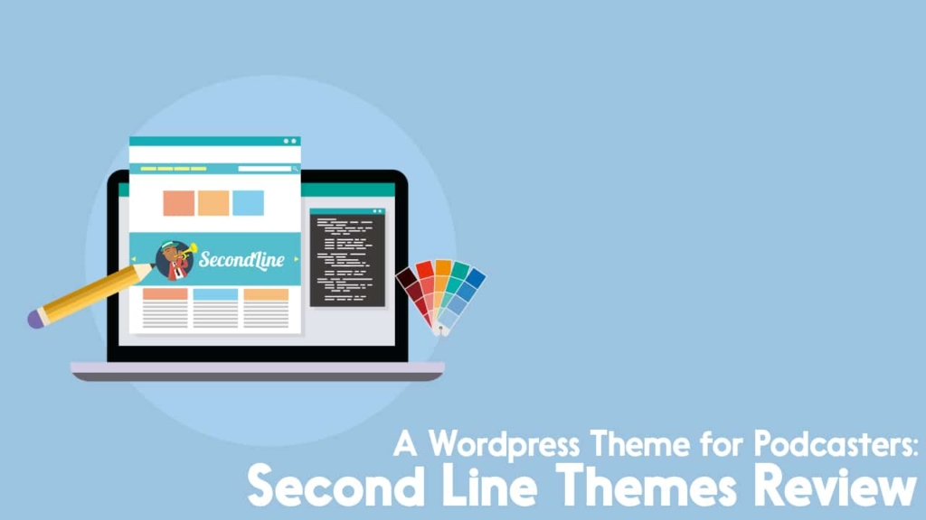 Second Line Themes review