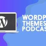 Wordpress_Themes_for_Podcasters