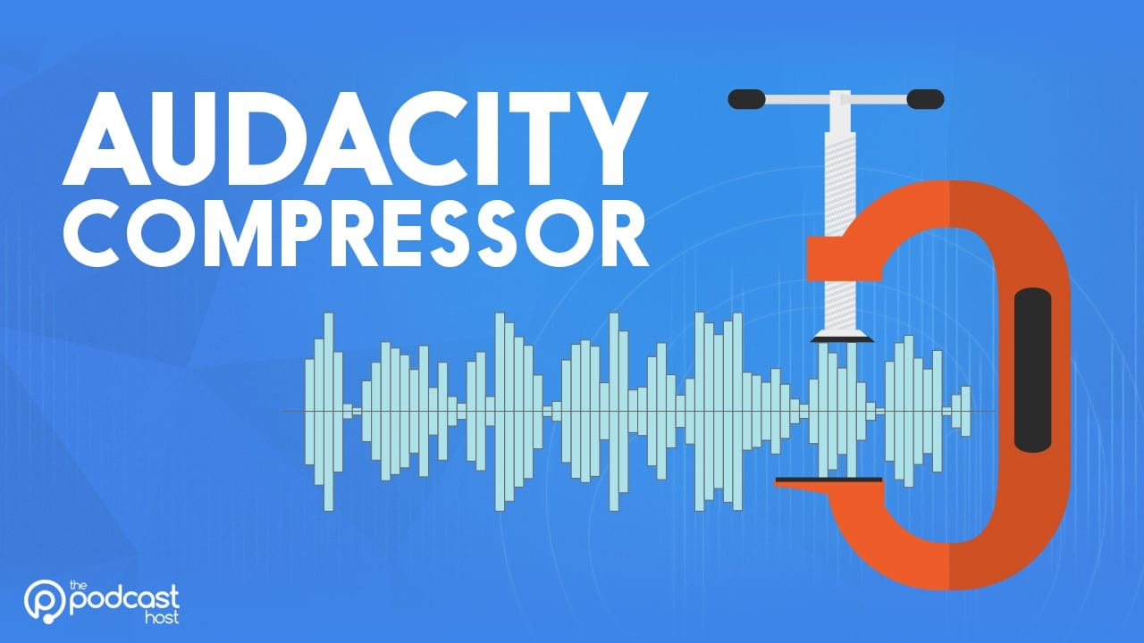 Fixing Podcast Volume Issues with the Audacity Compressor