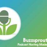 Buzzsprout Review - podcast hosting platform