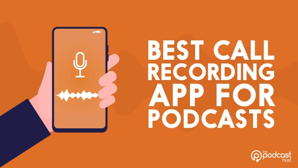 call recorder for podcasting