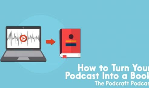 how to turn your podcast into a book