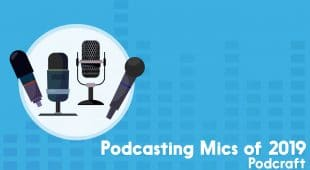 podcast mics of 2019: Podcraft