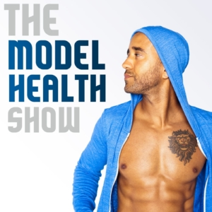 Model Health Show - Best Health Podcasts