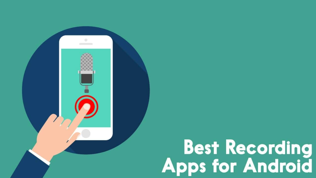 Best Recording Apps for Android
