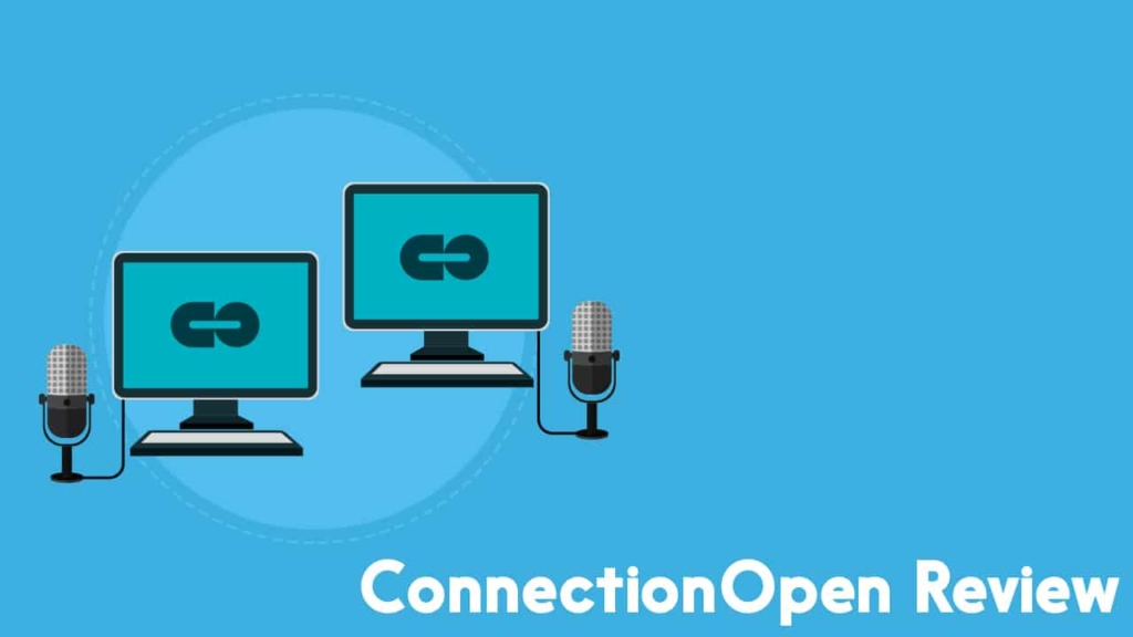 ConnectionOpen review