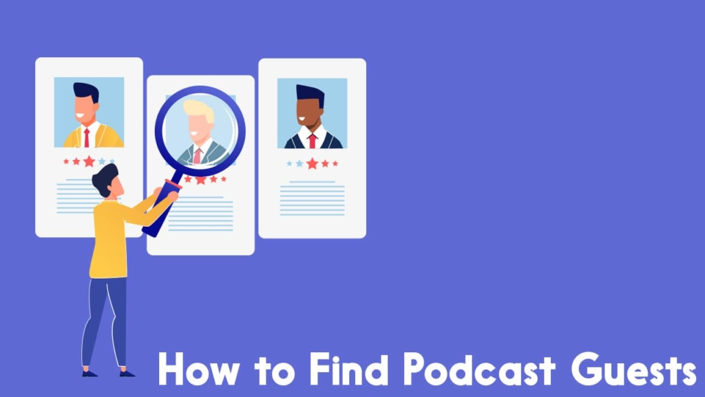 how to find podcast guests