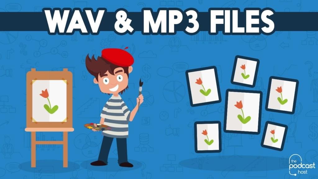 Wav & mp3 files