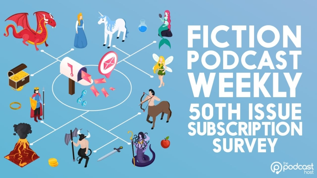 Fiction Podcast Weekly Survey