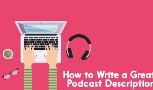how to write a great podcast description