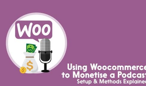 Using Woocommerce to monetise a podcast
