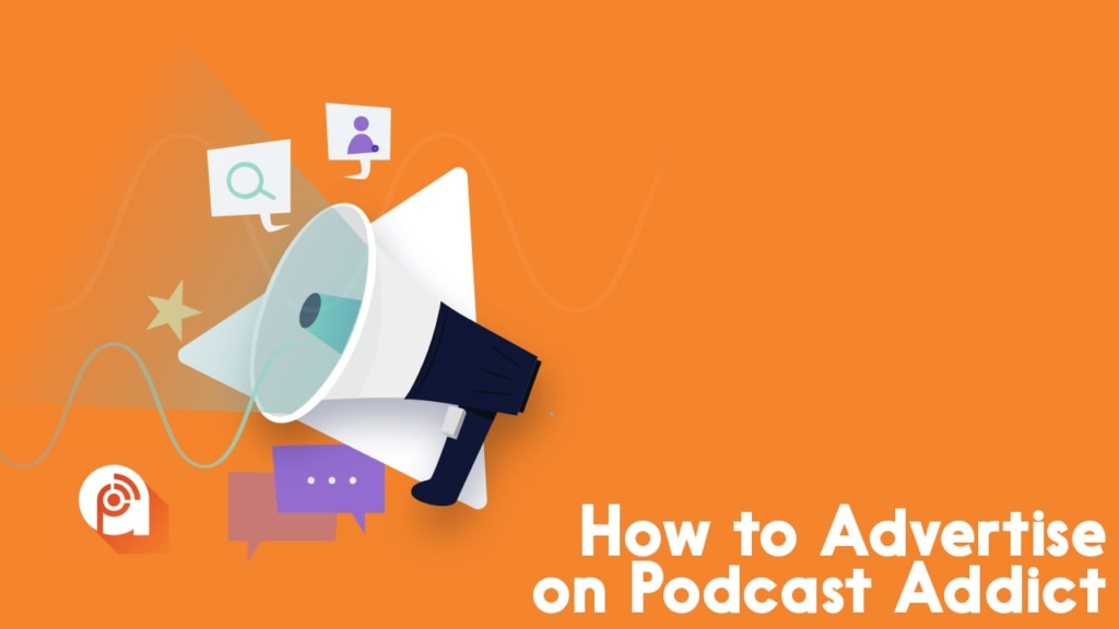 how to advertise on podcast addict