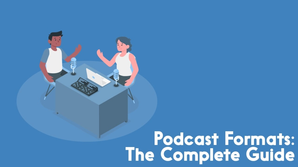 podcast formats