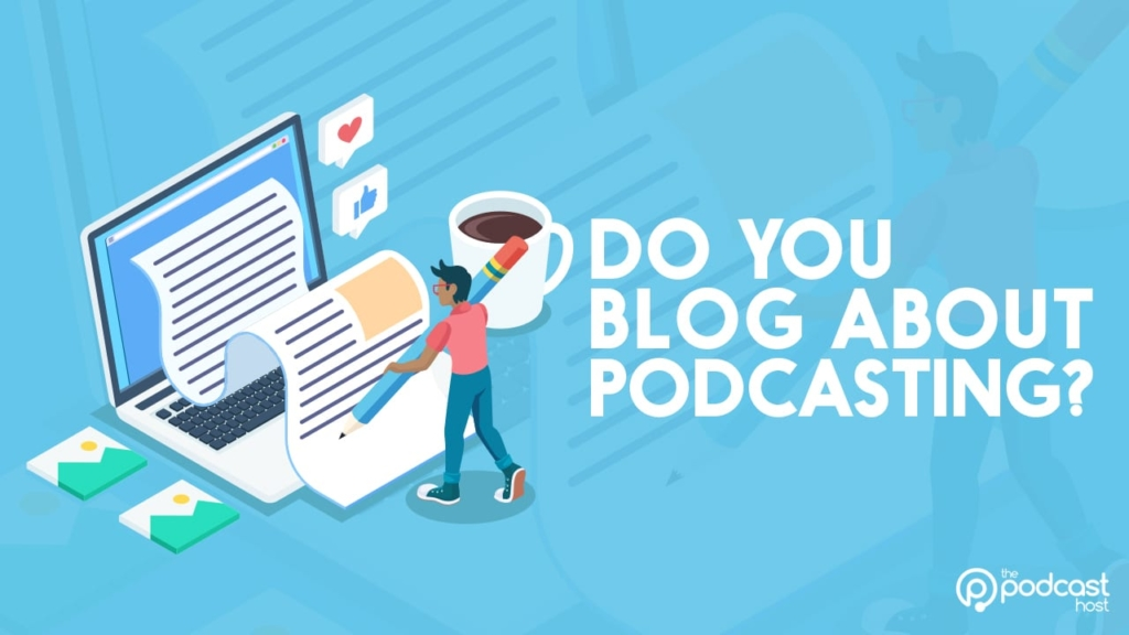 you write about podcasting?