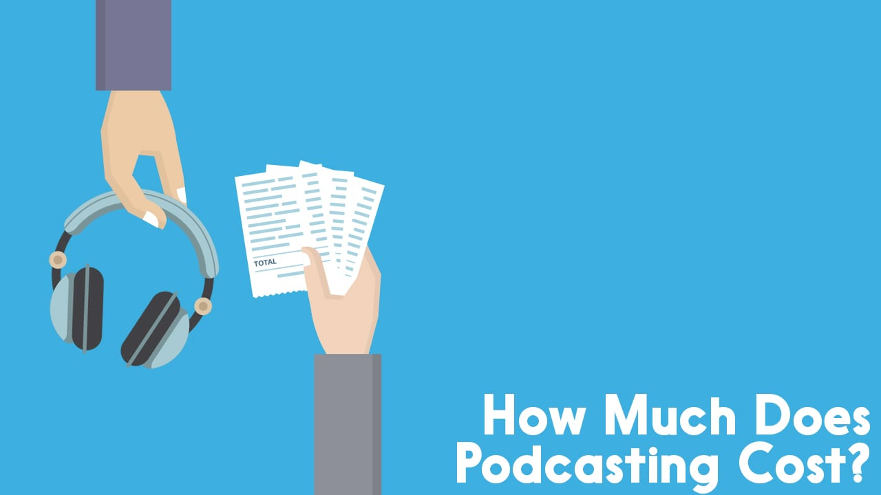 how much does podcasting cost