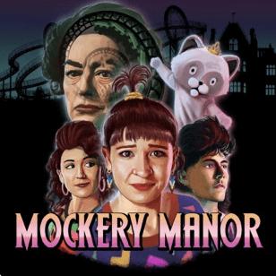 Mockery Manor Podcast Art