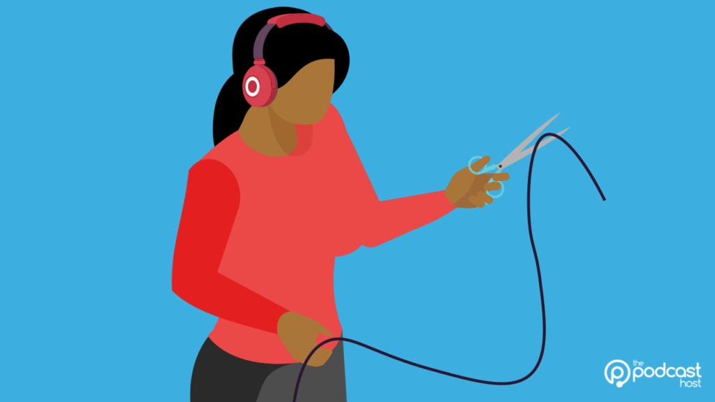 podcaster cutting wires: how much editing should you do?
