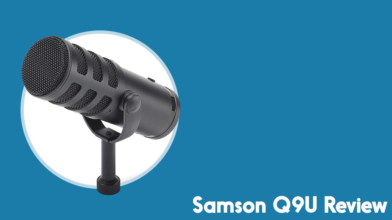Samson Q9U Review