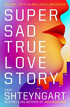 Cover of the book Super Sad True Love Story