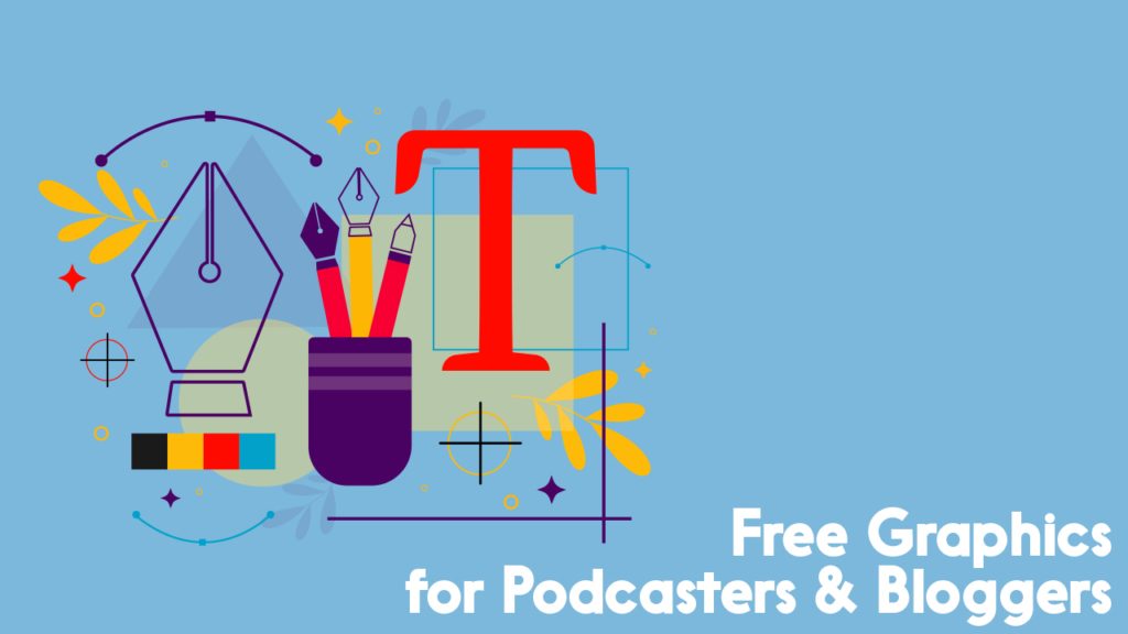 free graphics for podcasters
